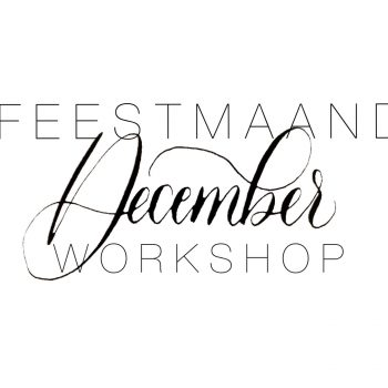 December actie // workshop moderne kalligrafie!